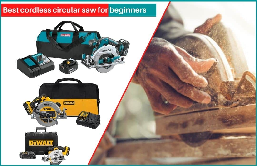 Best cordless circular saw for beginners