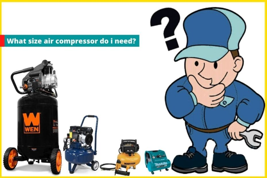 What size air compressor do i need
